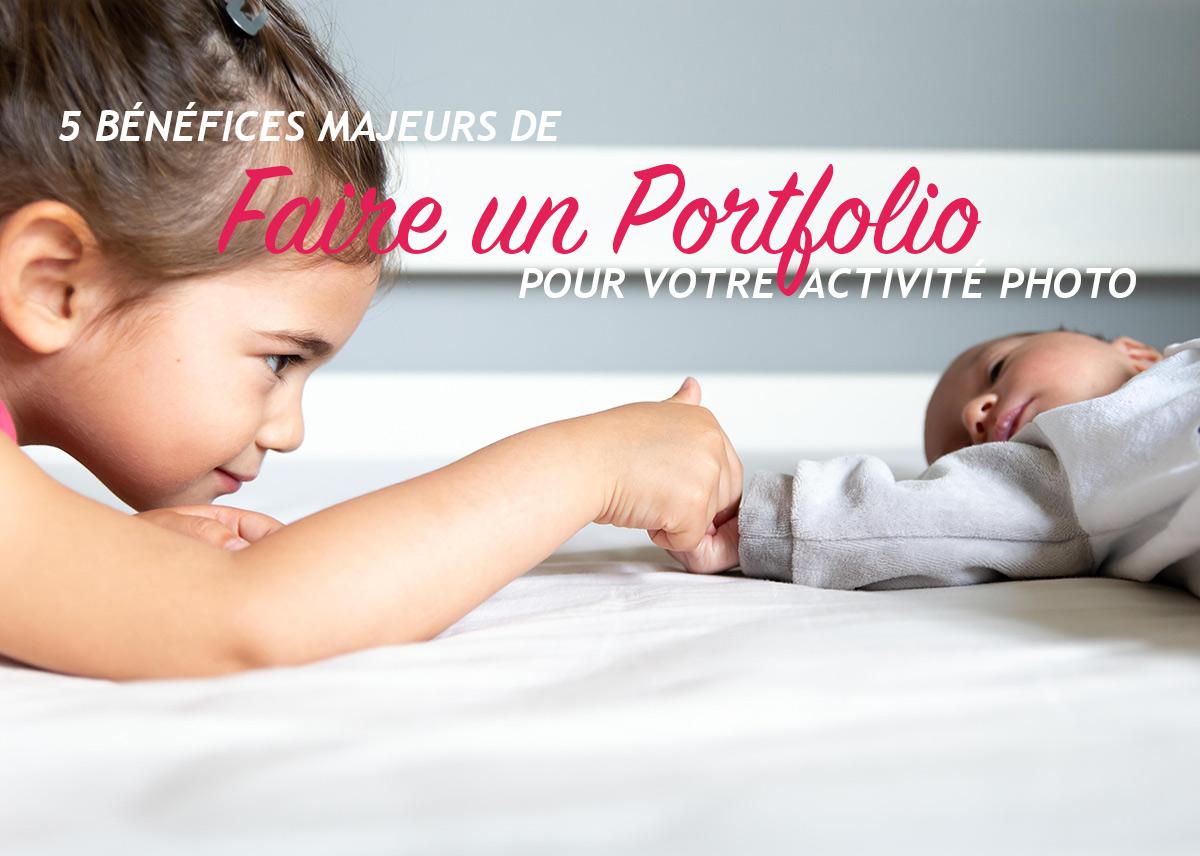 Faire un Portfolio – 5 bénéfices majeurs pour votre activité photo (44/52)