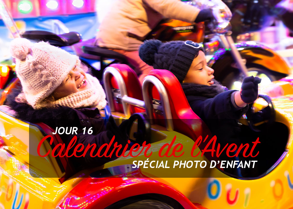 Jour 16 – Calendrier de l'Avent spécial Photo d'enfant 2018