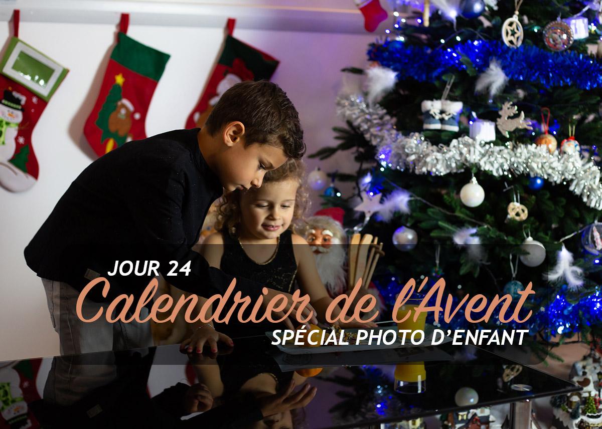 Jour 24 – Calendrier de l'Avent spécial Photo d'enfant 2018