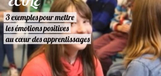 émotions positives apprentissage