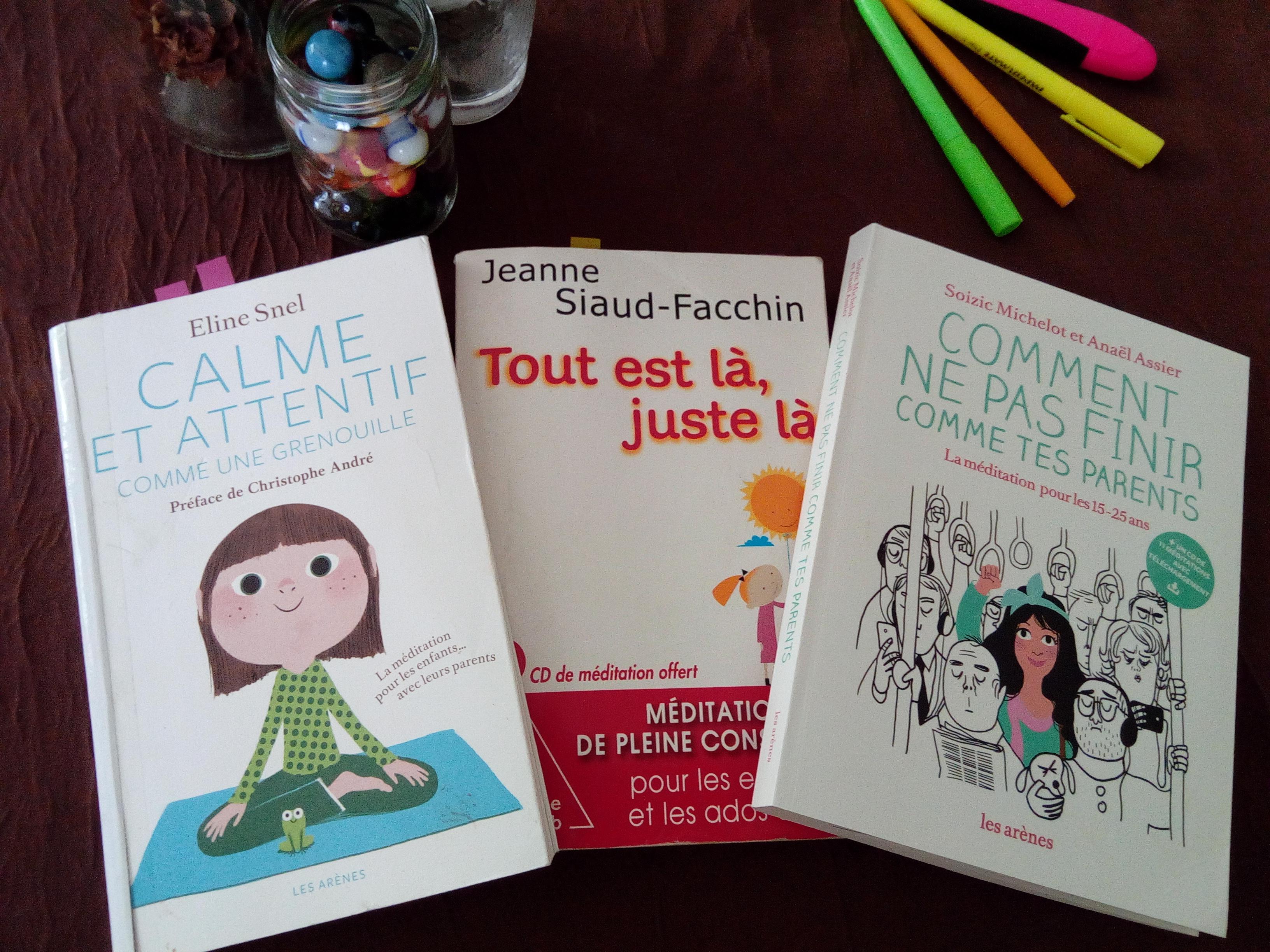 3 Livres Pour Initier Les Enfants A La Pleine Conscience Du Primaire Au Lycee Et Plus
