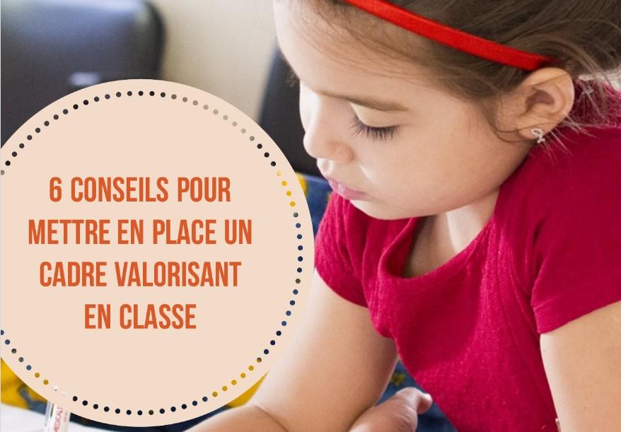 cadre valorisant en classe