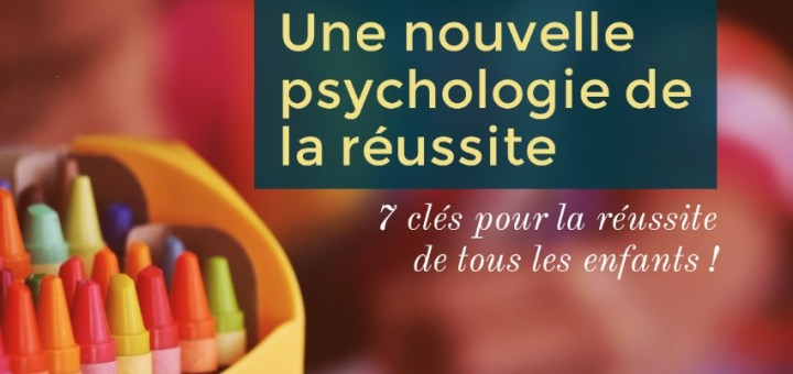 nouvelle psychologie de la réussite