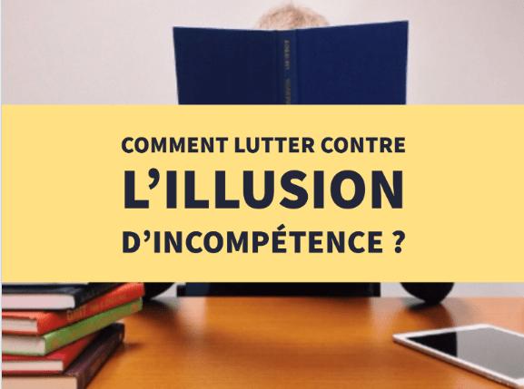 lutter illusion incompétence