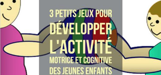 jeux activité motrice et cognitive enfants maternelle
