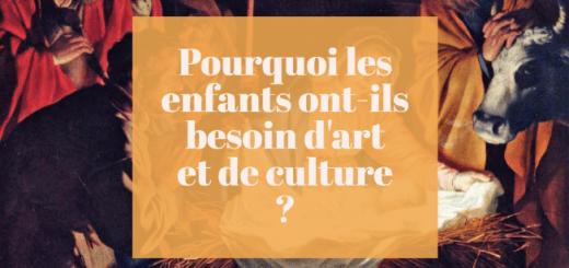 pourquoi enfant besoin art culture