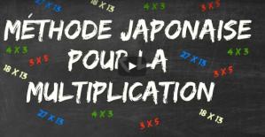 La méthode japonaise pour la multiplication