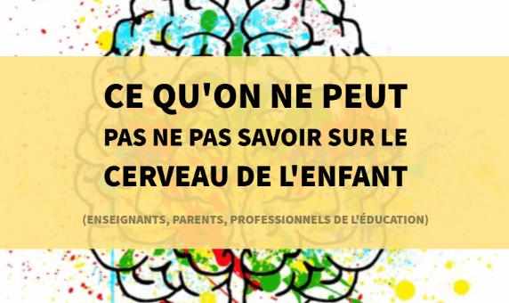 savoir cerveau enfant neurosciences