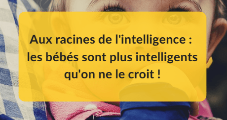 racines de l'intelligence humaine
