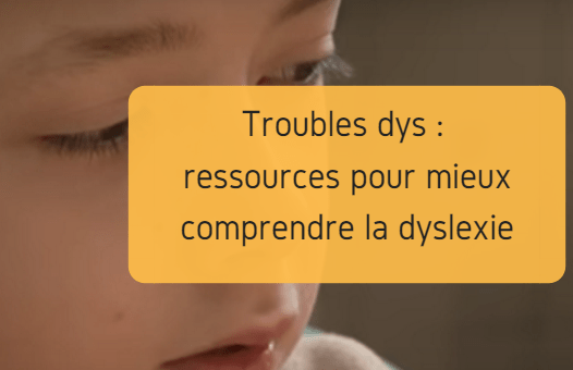 ressources comprendre dyslexie