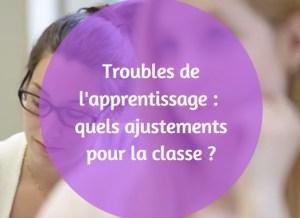 troubles de l'apprentissage ajustement classe