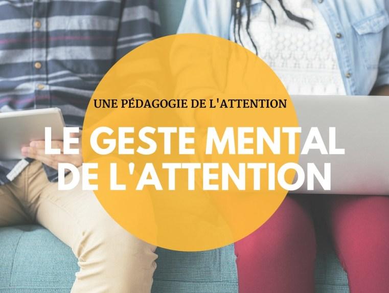 Le geste mental de l'attention