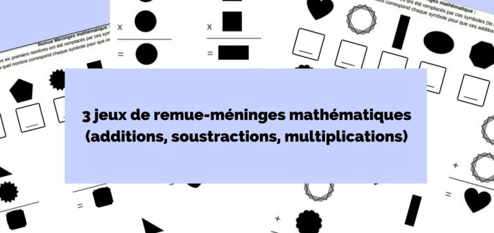 jeux remue-méninges mathématiques enfants