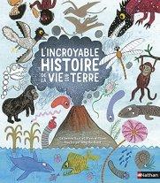 l'incroyable histoire de la vie et de la terre