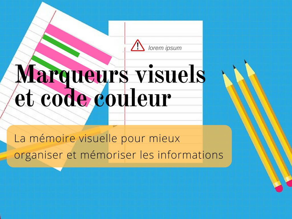 Marqueurs visuels et code couleur - l