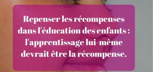 Repenser les récompenses dans l'éducation des enfants