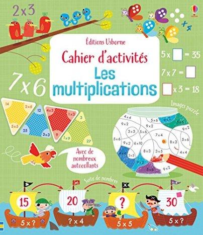 Cahier d 39 activit s les multiplications un cahier pour - Tables de multiplication en s amusant ...