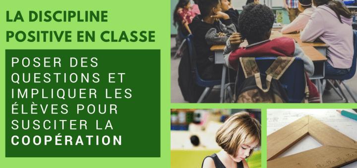 La discipline positive en classe impliquer élèves coopération