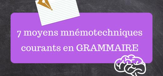 7 moyens mnémotechniques courants en grammaire