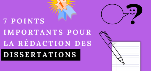 7 points importants pour la rédaction des dissertations