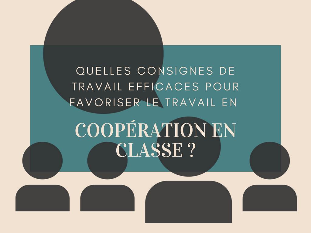 consignes de travail coopération classe