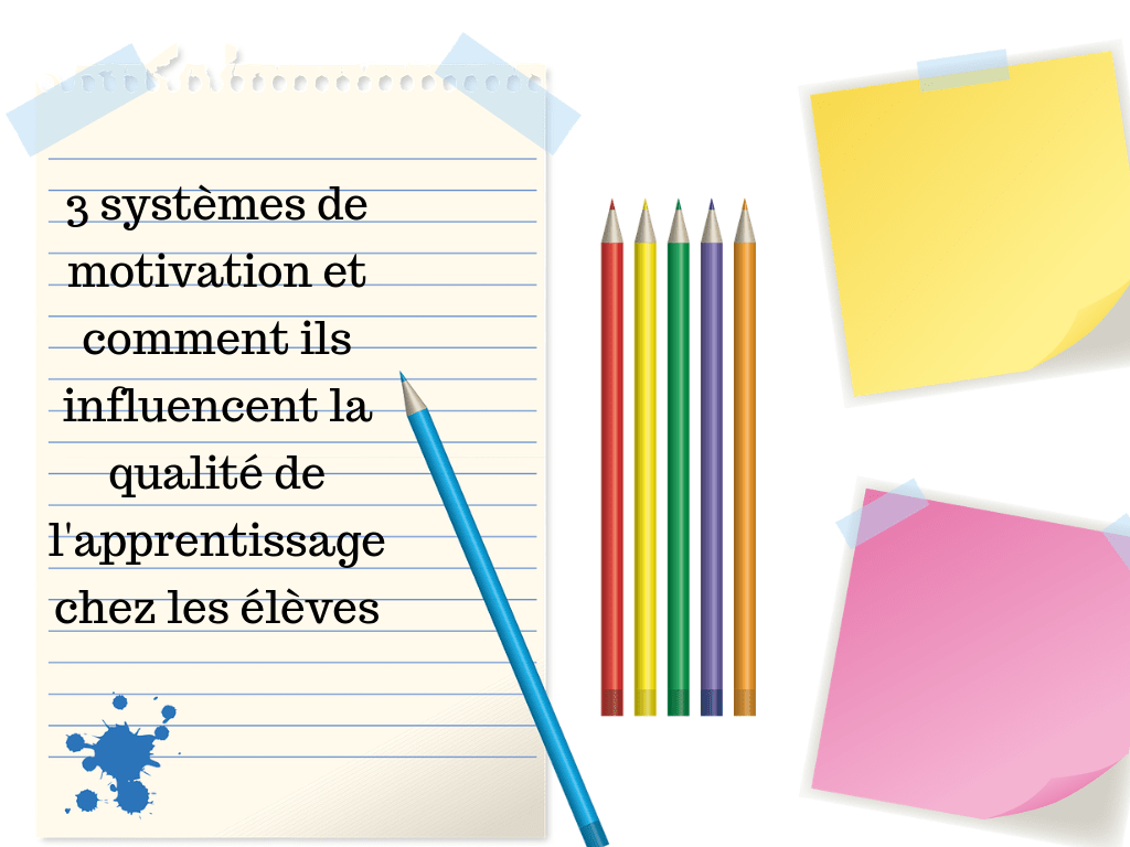 3 systèmes de motivation apprentissage