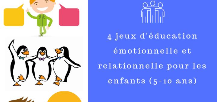 jeux d'éducation émotionnelle et relationnelle pour les enfants