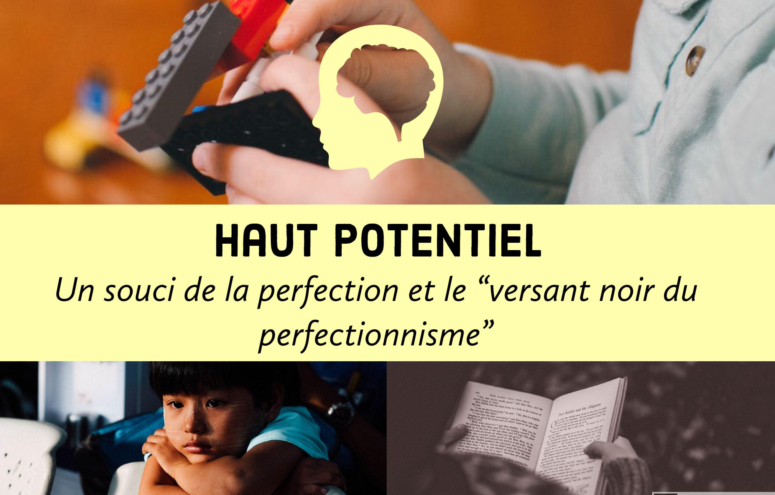 perfectionnisme haut potentiel