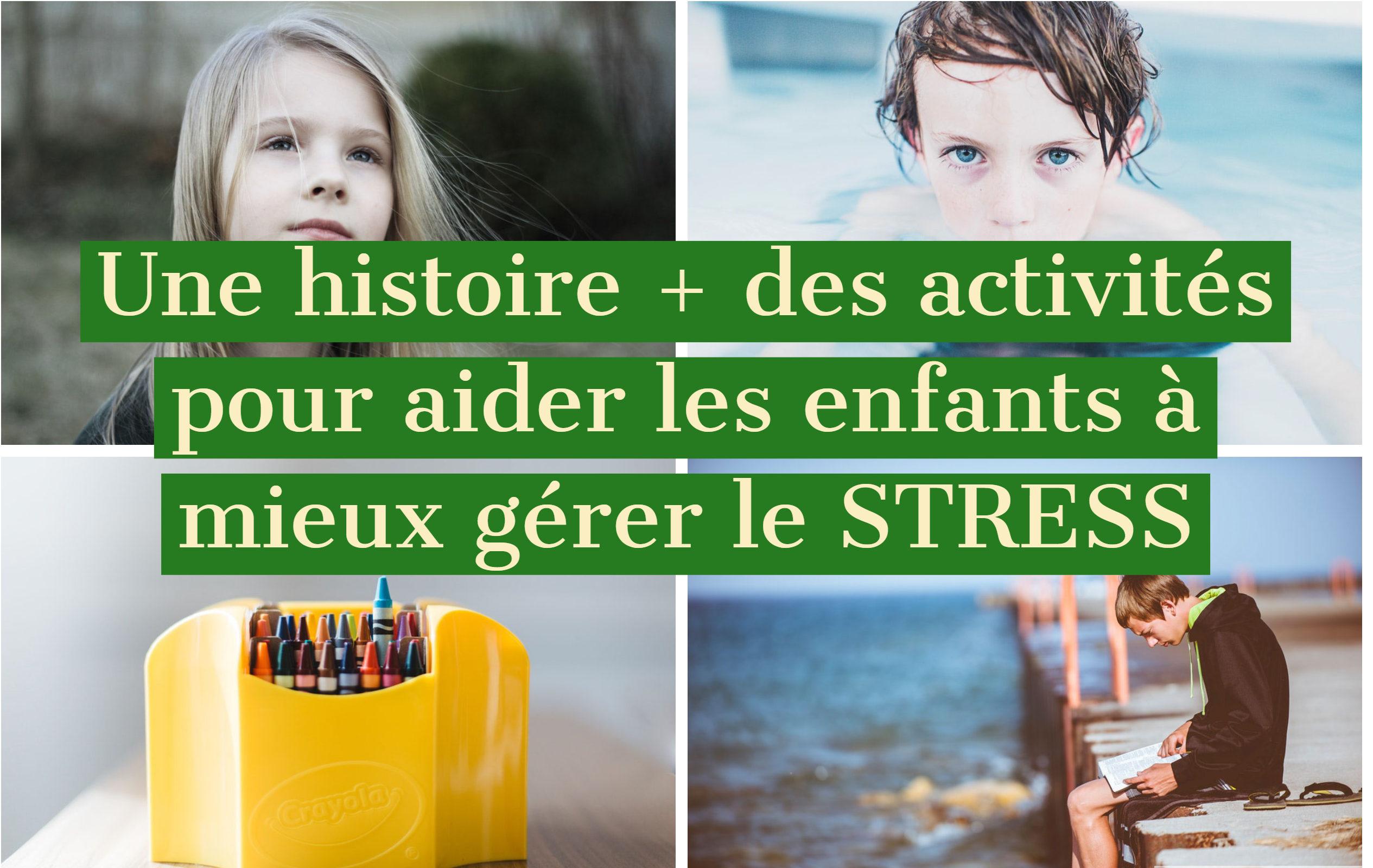 mieux gérer stress enfants
