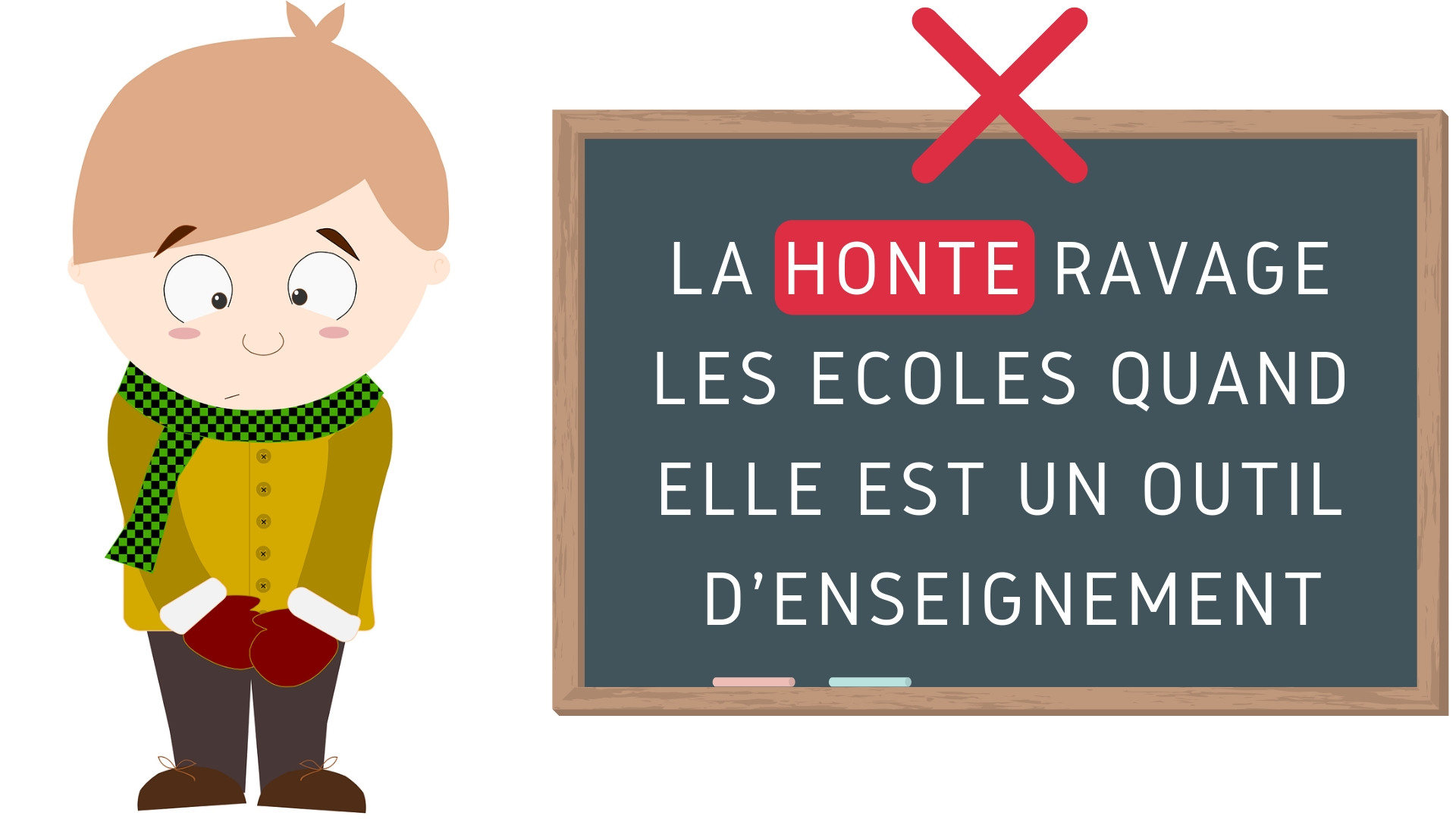 honte écoles outil d'enseignement