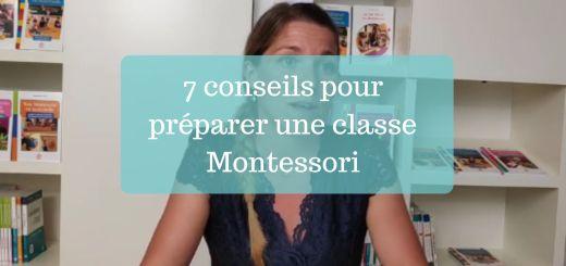 7 conseils pour préparer une classe Montessori