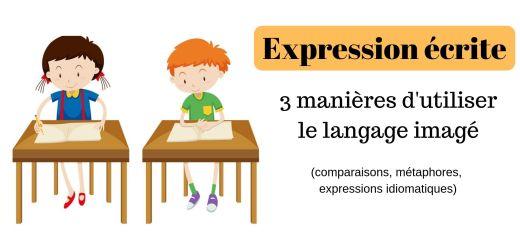 Expression écrite langage imagé