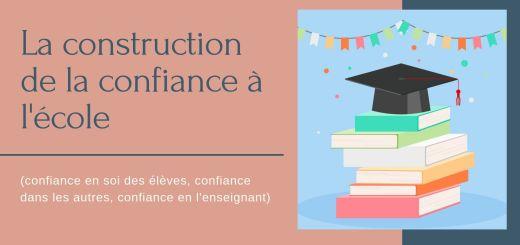 La construction de la confiance à l'école