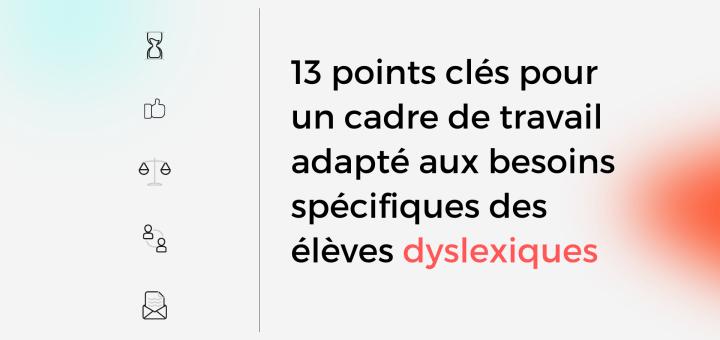cadre de travail adapté aux besoins spécifiques des élèves dyslexiques