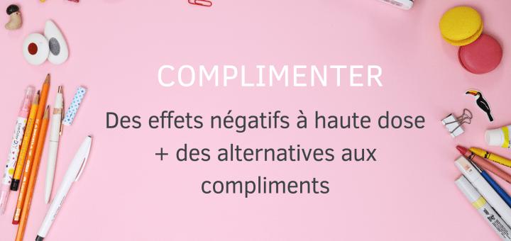 effets négatifs compliments