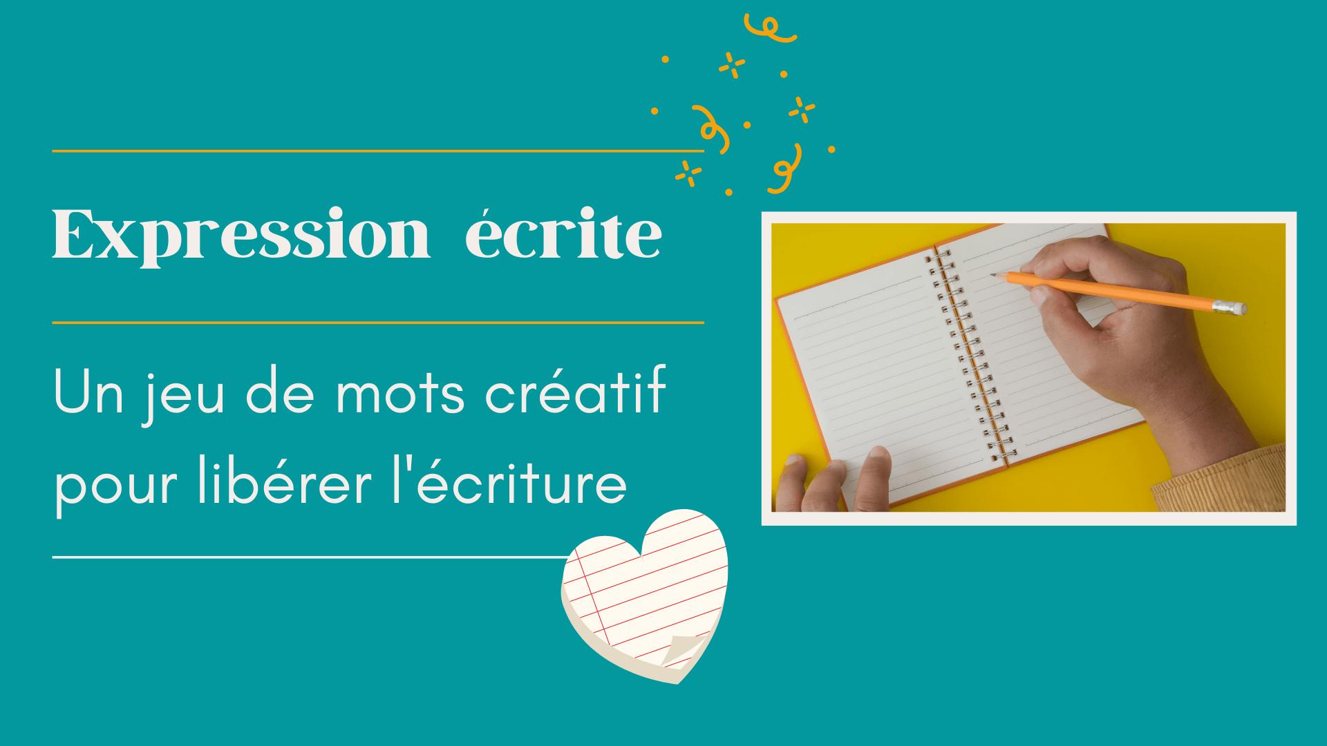jeu de mots créatif pour libérer l'écriture