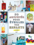 50-activites-pour-eveiller-vos-enfants