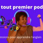 podcast pour apprendre l'anglais gratuit