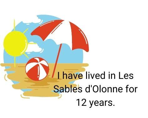 I have lived in Les Sables d'Olonne