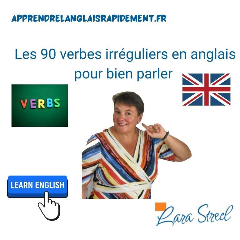 90 verbes irréguliers en anglais