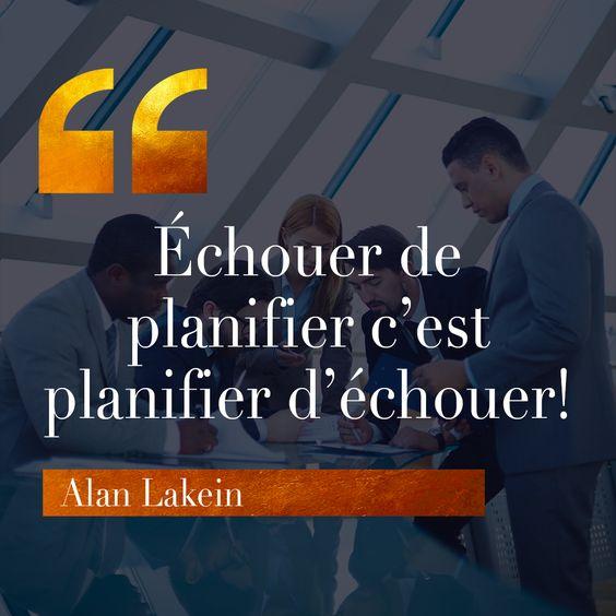 Echouer de planifier, c'est planifier d'échouer
