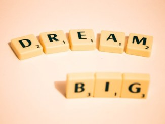 dream big - Optimisme.... et réaliste
