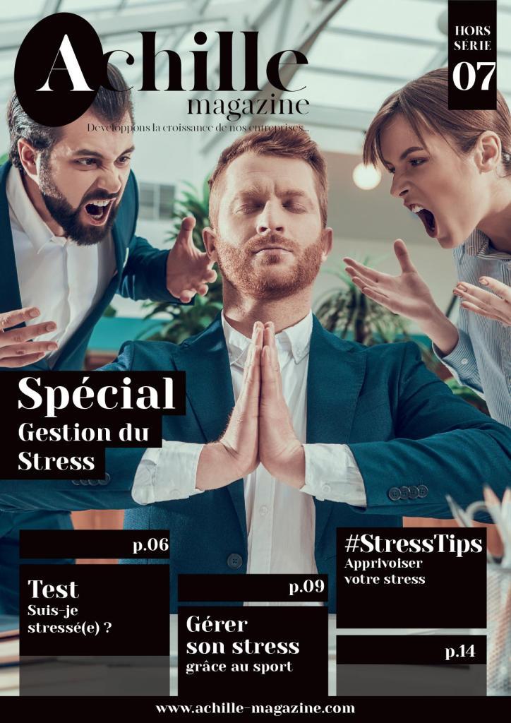 Achille Magazine - Stress des entrepreneurs... des solutions !