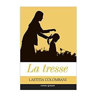 """Le livre feel good du mois apprivoiser son stress la tresse - Le livre """"feel good"""" du mois: La Tresse"""