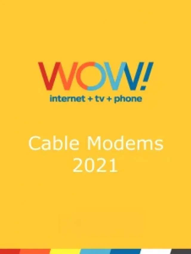 Wow Compatible Cable Modems List 2021