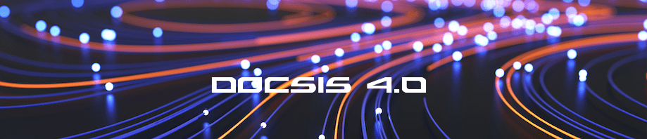 What is DOCSIS 4.0?