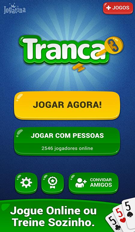 Tranca Jogatina Jogue de graa no seu celular e tablet