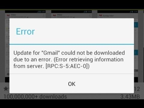 """Update for """"Gmail"""" could not be downloaded due to an error. (Error retrieving information from server. [RPC:S-5:AEC-0])"""