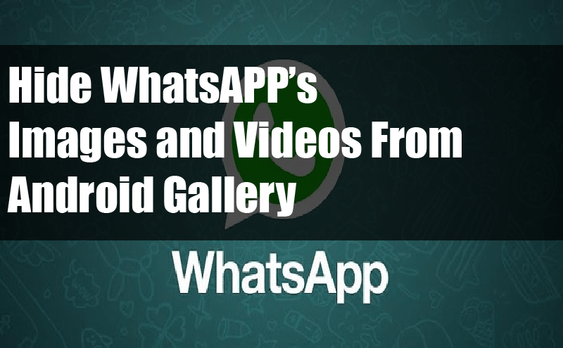 How to hide WhatsApp images from gallery in Android?