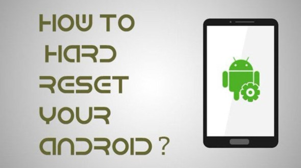How to Hard Reset your Android Phone
